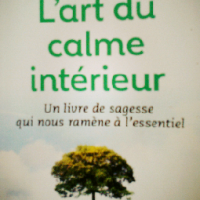 Un livre pour l'été : «L'art du calme intérieur» EckhartTOLLE