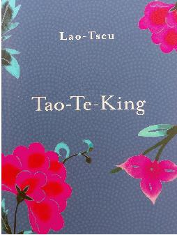 Lao Tseu, Tao-Te-King