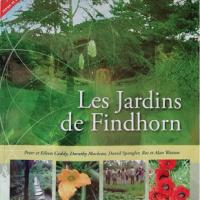 Feng Shui Jardin, Les Jardins de Findhorn, pour jardiner autrement.